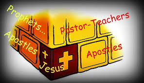 Building on the Foundation of Apostle and Prophet
